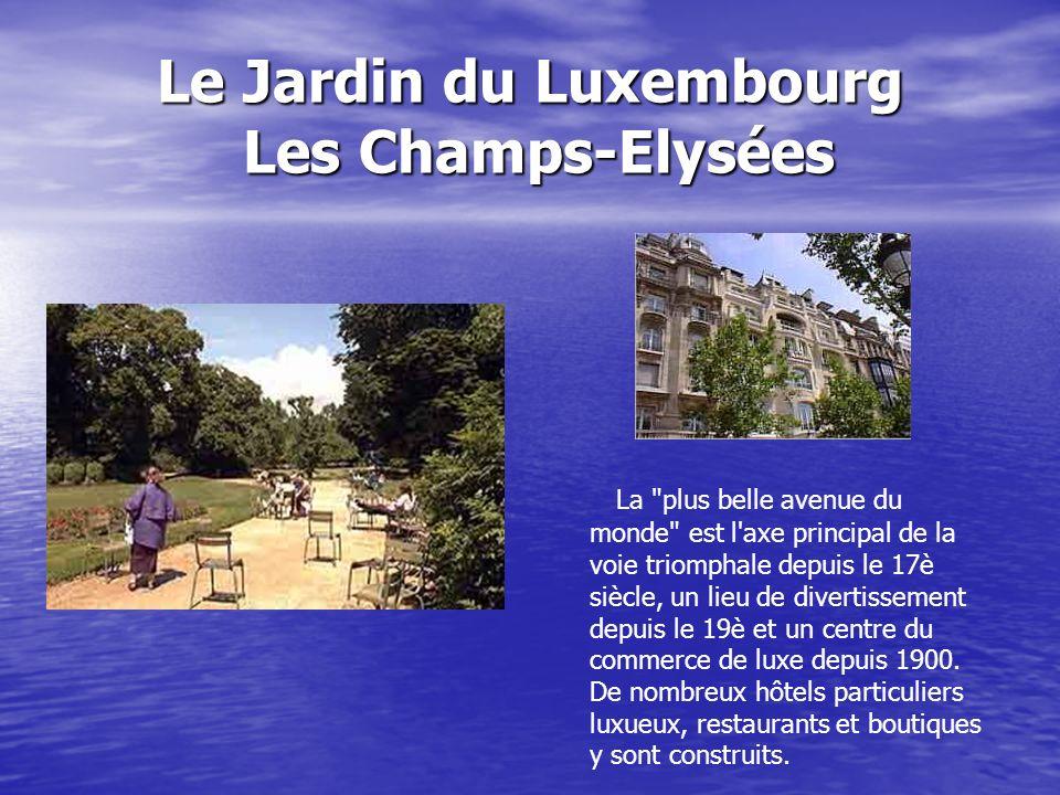 Le Jardin du Luxembourg Les Champs-Elysées