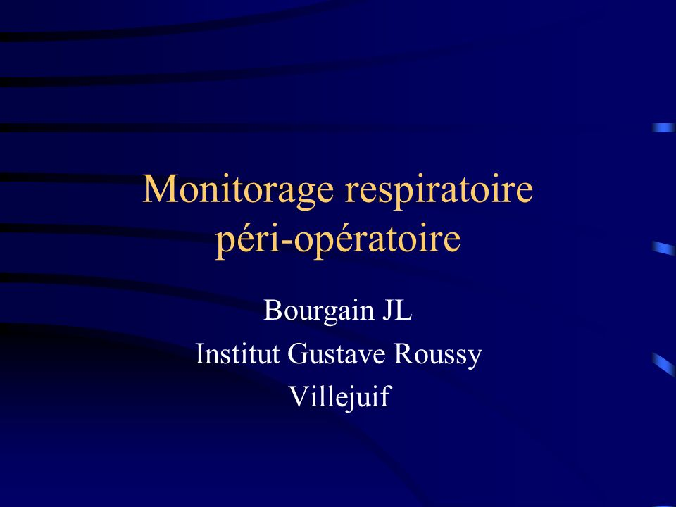 Monitorage respiratoire péri-opératoire