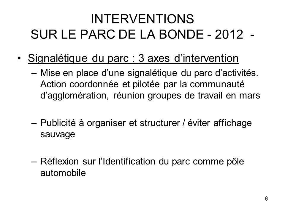 INTERVENTIONS SUR LE PARC DE LA BONDE - 2012 -