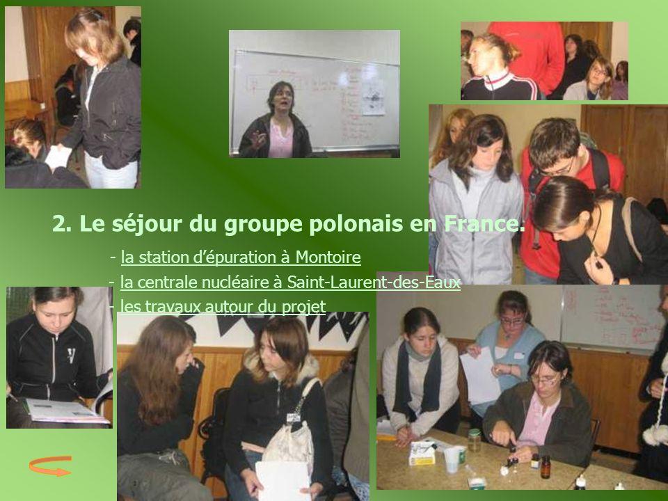 2. Le séjour du groupe polonais en France.