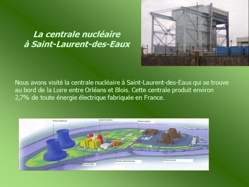 La centrale nucléaire à Saint-Laurent-des-Eaux