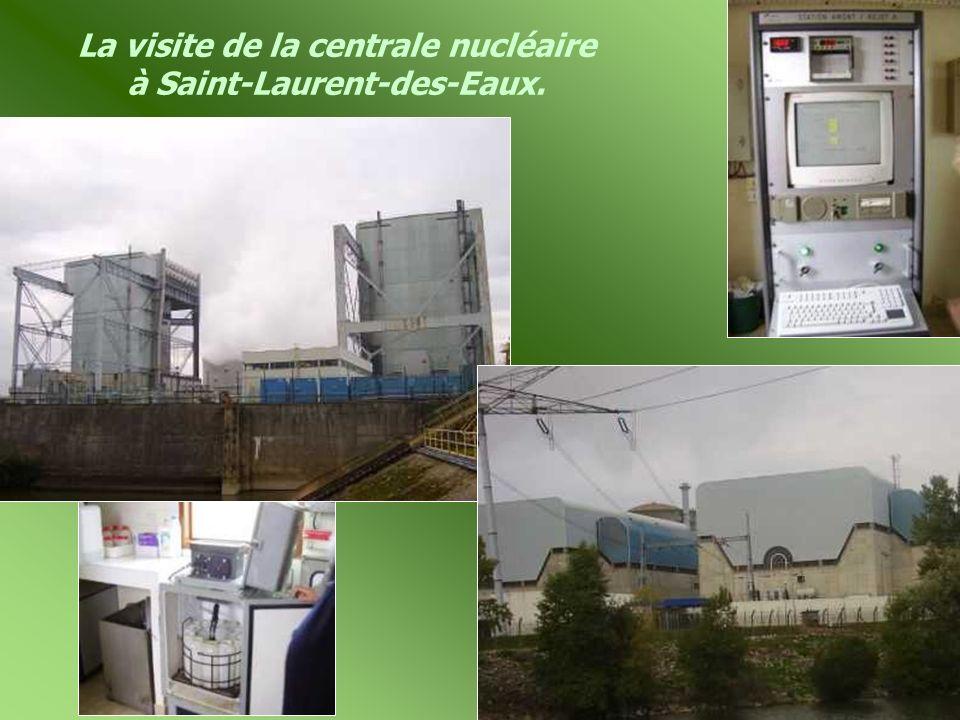 La visite de la centrale nucléaire à Saint-Laurent-des-Eaux.