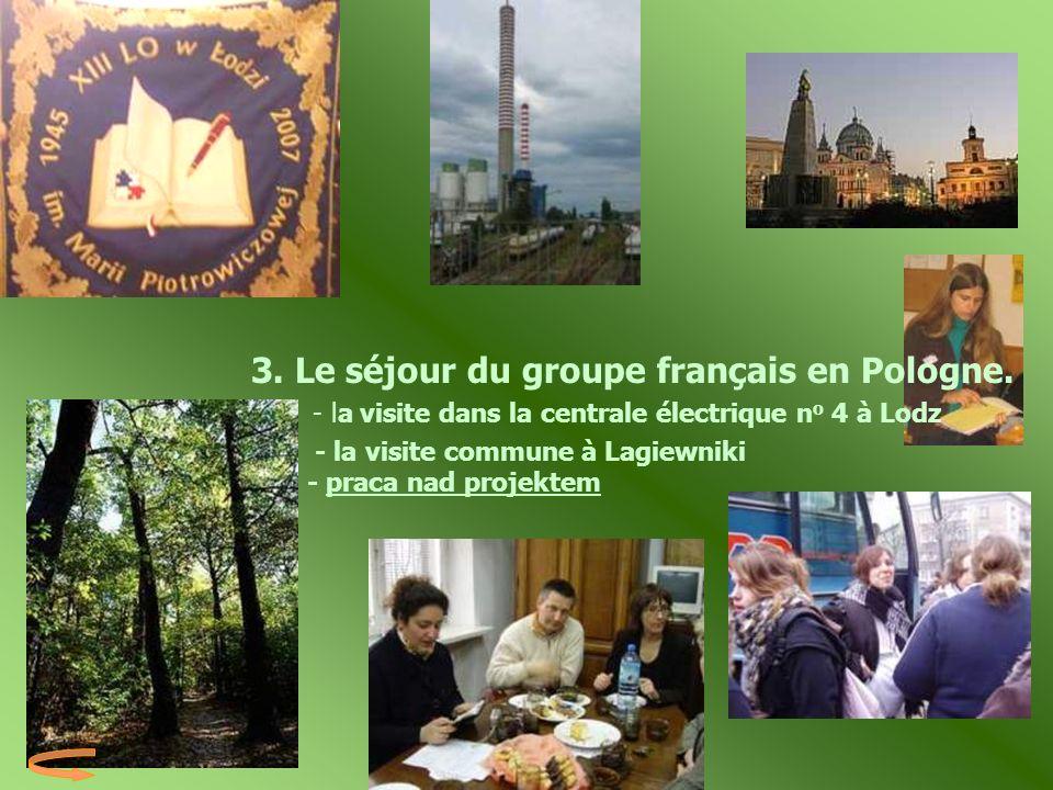 3. Le séjour du groupe français en Pologne.