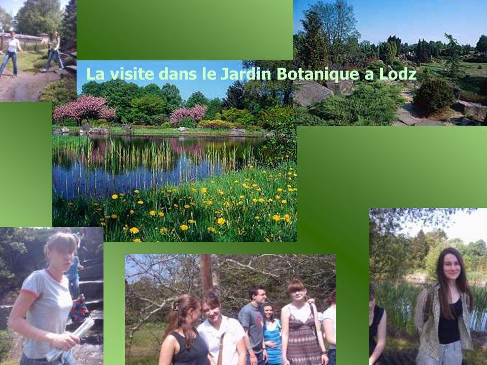 La visite dans le Jardin Botanique a Lodz