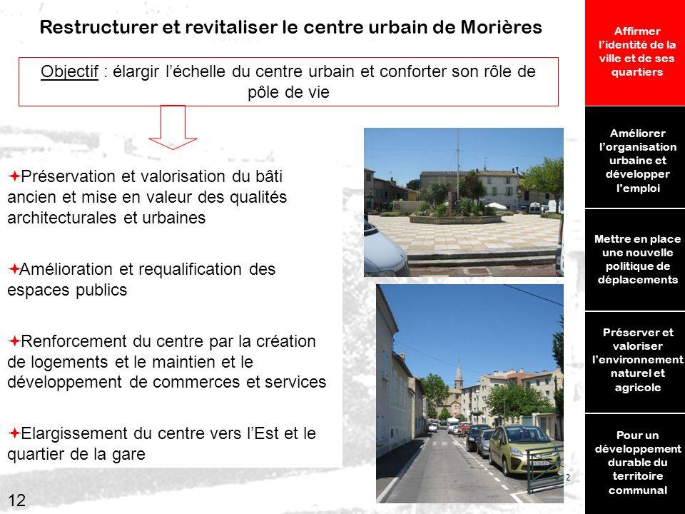 Restructurer et revitaliser le centre urbain de Morières