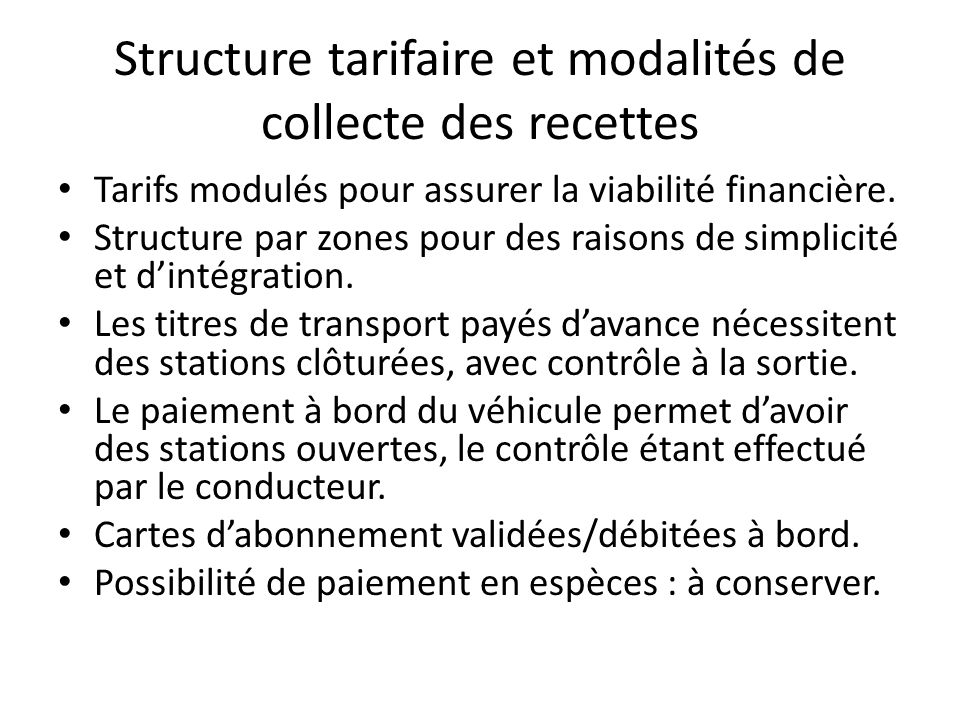 Structure tarifaire et modalités de collecte des recettes