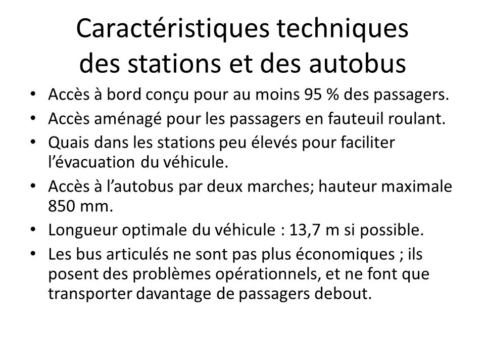 Caractéristiques techniques des stations et des autobus