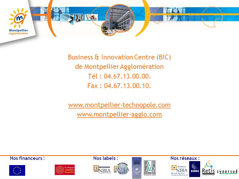 Business & Innovation Centre (BIC) de Montpellier Agglomération