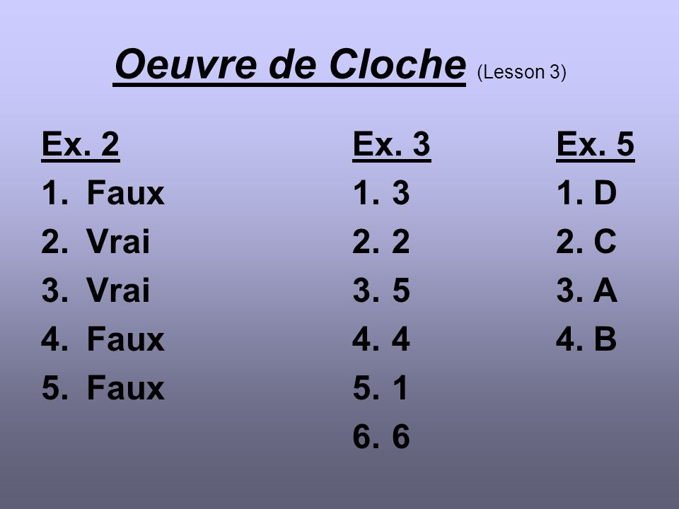 Oeuvre de Cloche (Lesson 3)