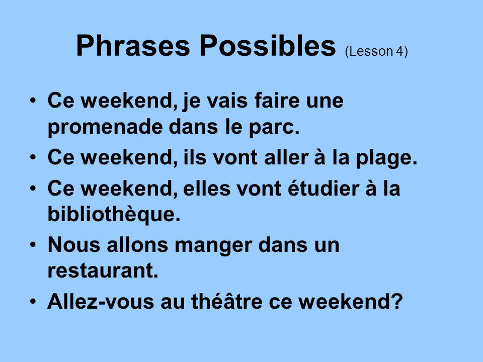Phrases Possibles (Lesson 4)