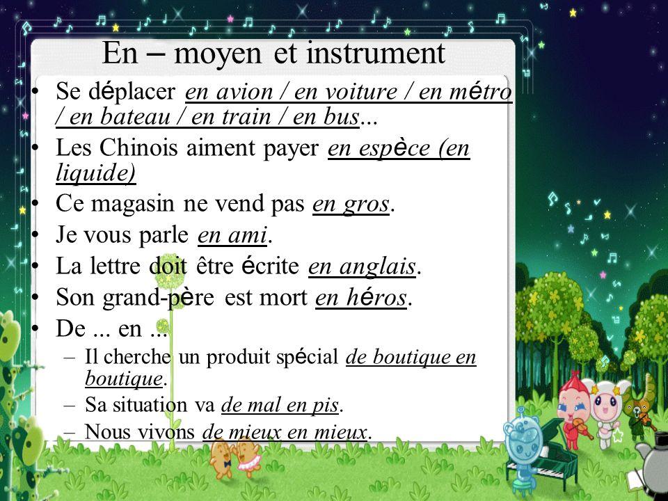 En – moyen et instrument