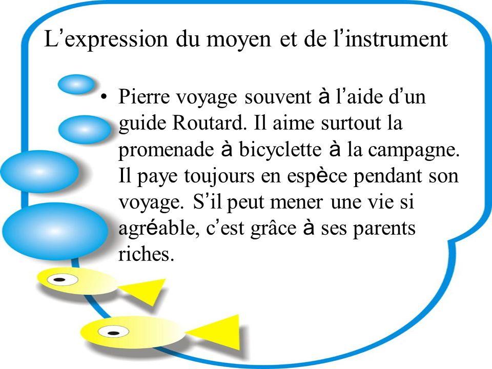 L'expression du moyen et de l'instrument