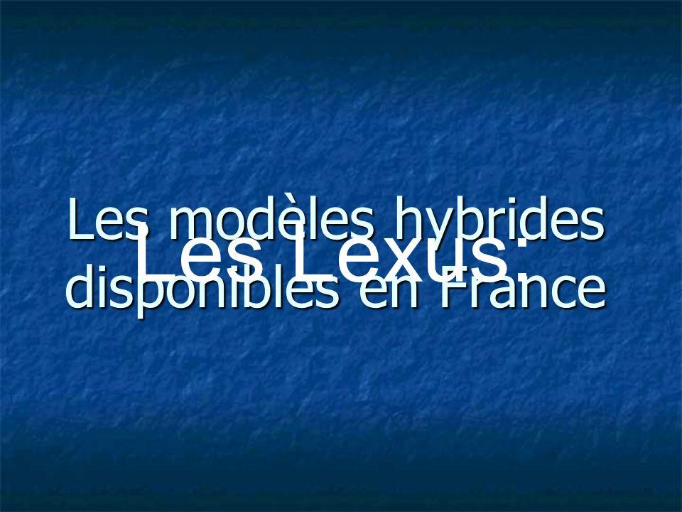 Les modèles hybrides disponibles en France