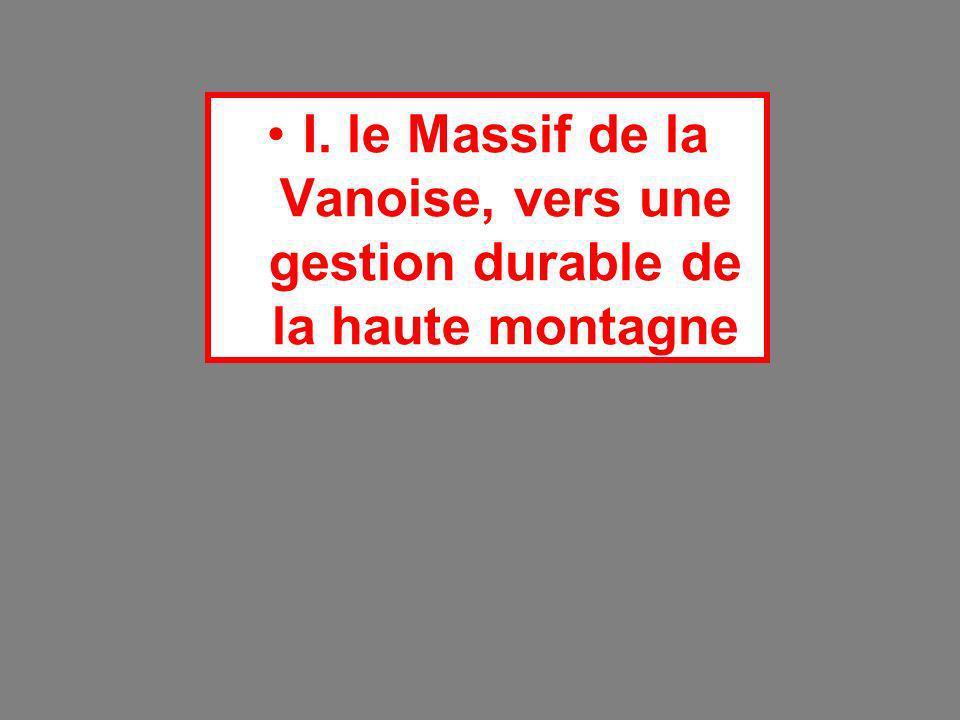 I. le Massif de la Vanoise, vers une gestion durable de la haute montagne