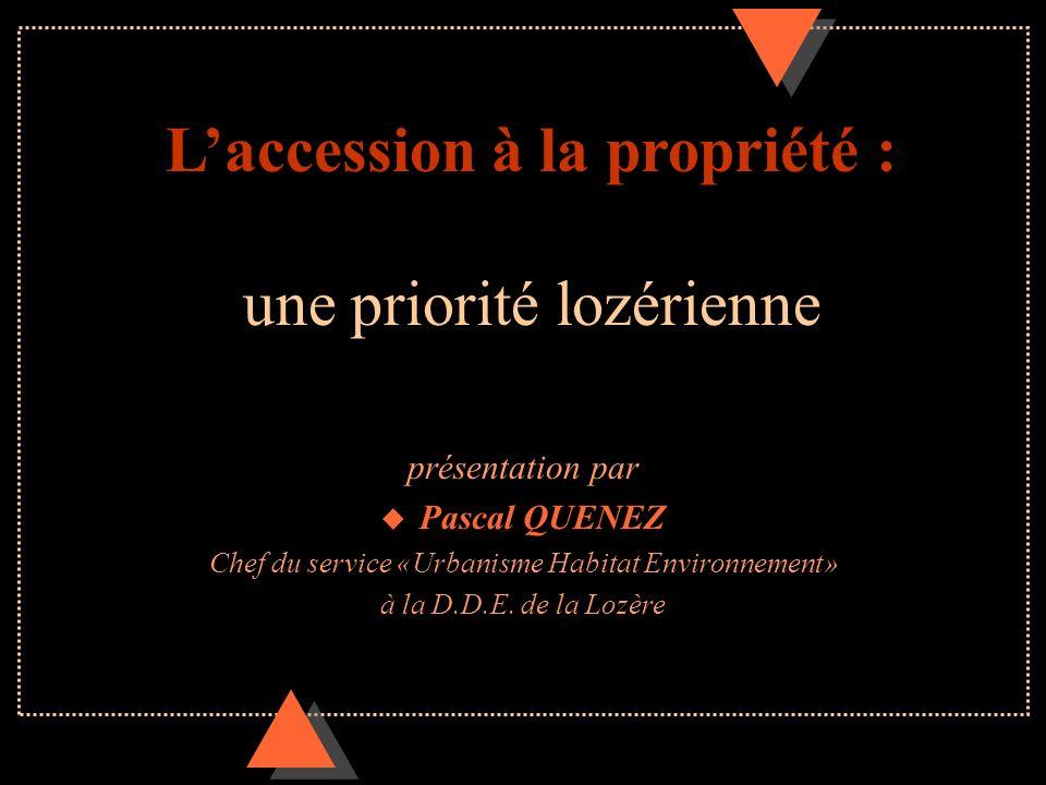 L'accession à la propriété : une priorité lozérienne
