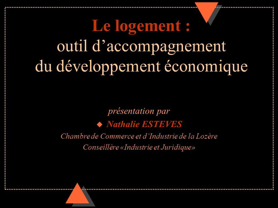 Le logement : outil d'accompagnement du développement économique