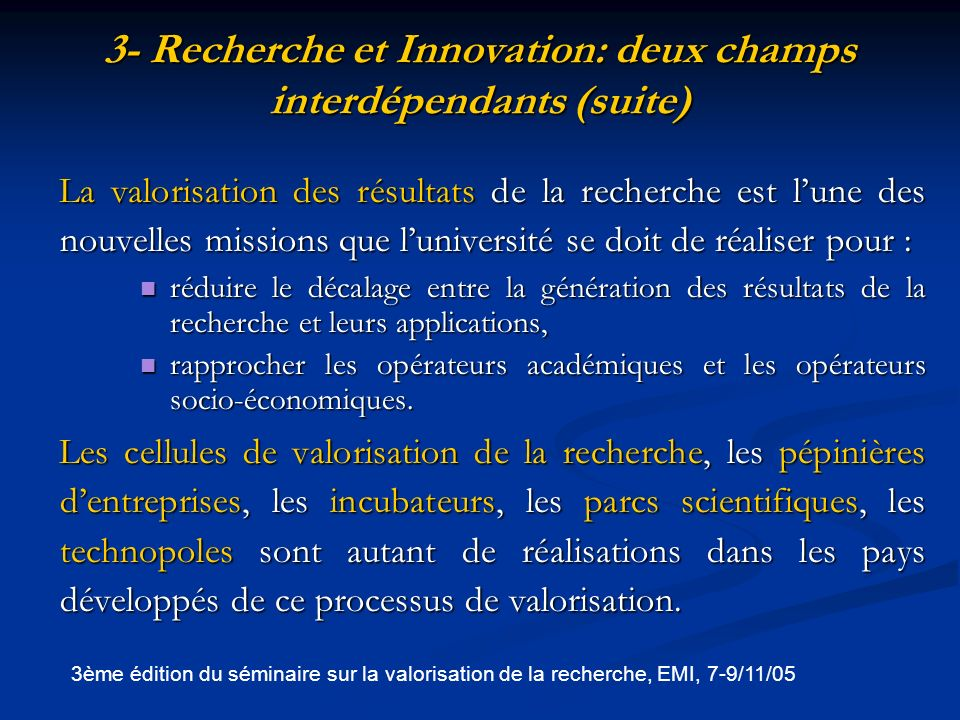 3- Recherche et Innovation: deux champs interdépendants (suite)