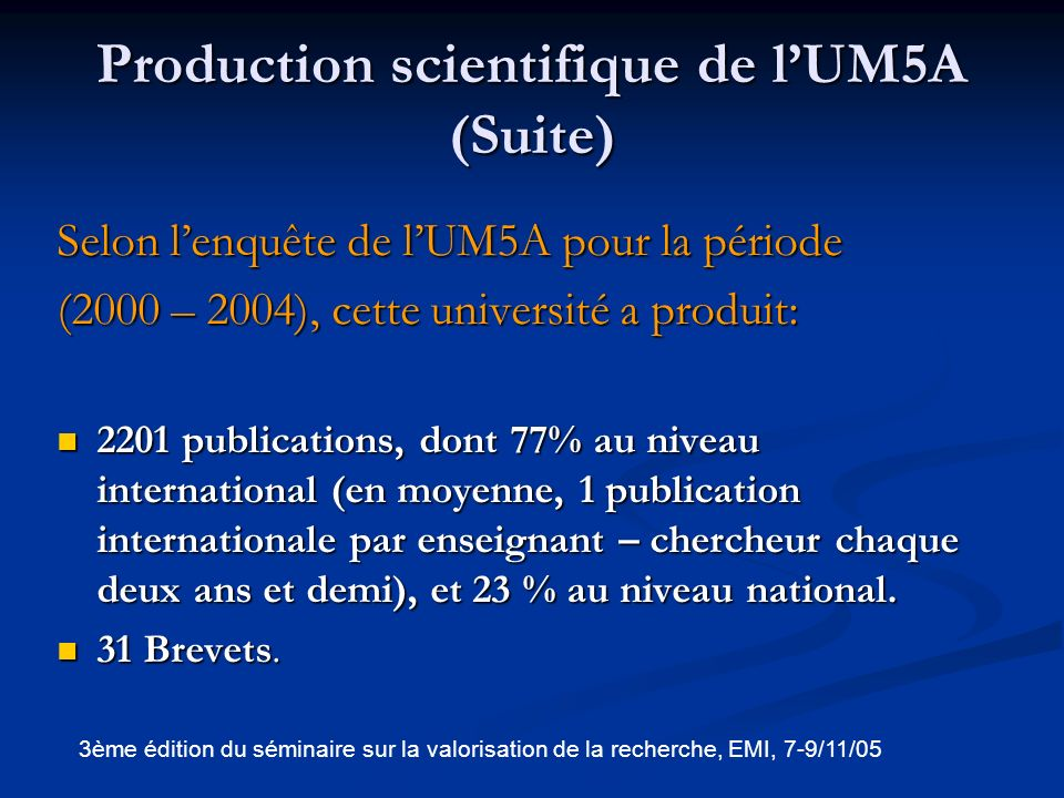 Production scientifique de l'UM5A (Suite)