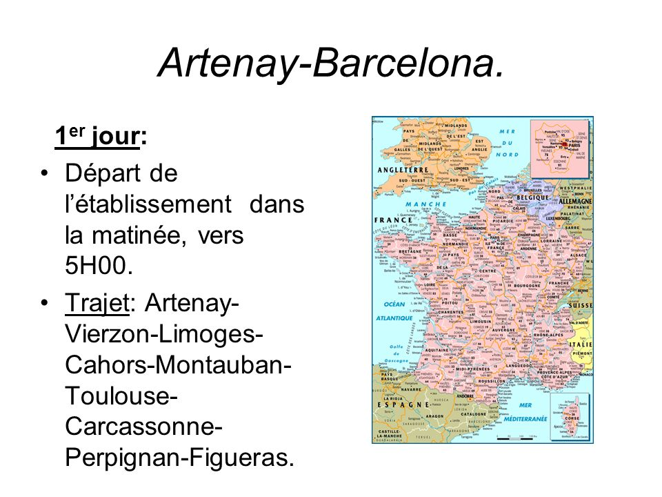 Artenay-Barcelona. 1er jour: