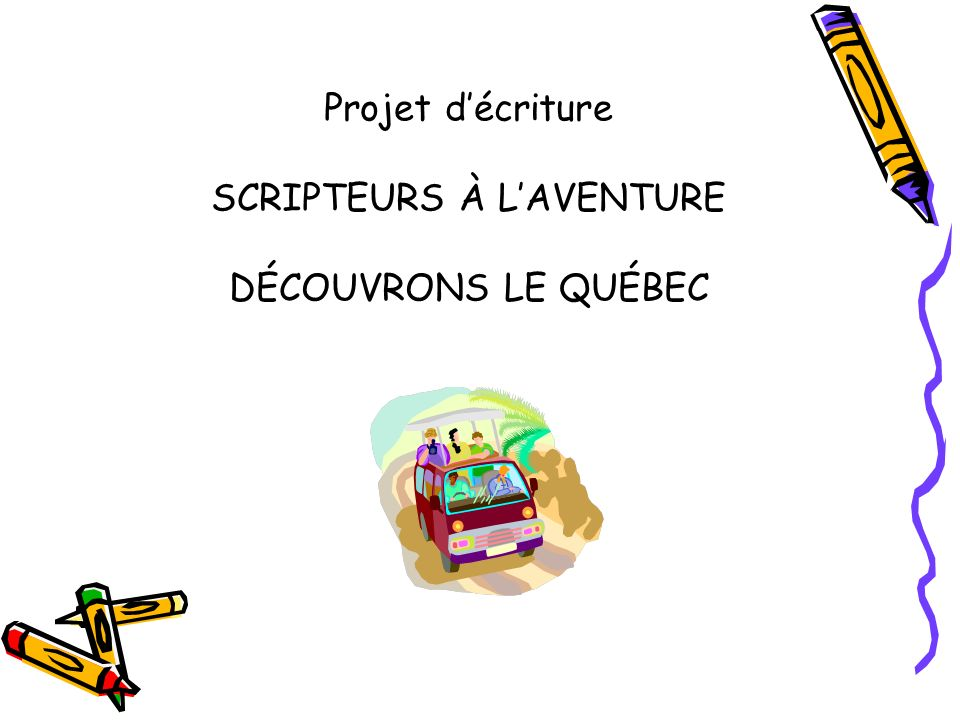 SCRIPTEURS À L'AVENTURE