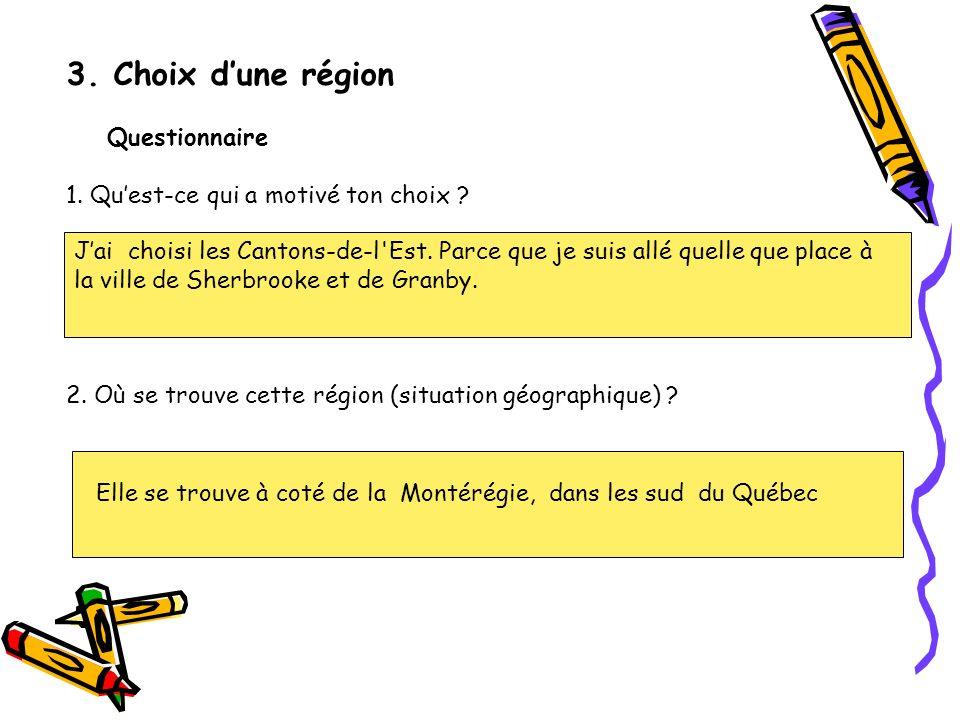3. Choix d'une région Questionnaire