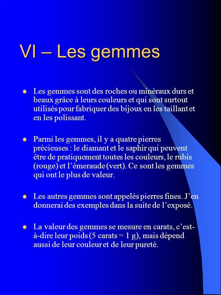VI – Les gemmes