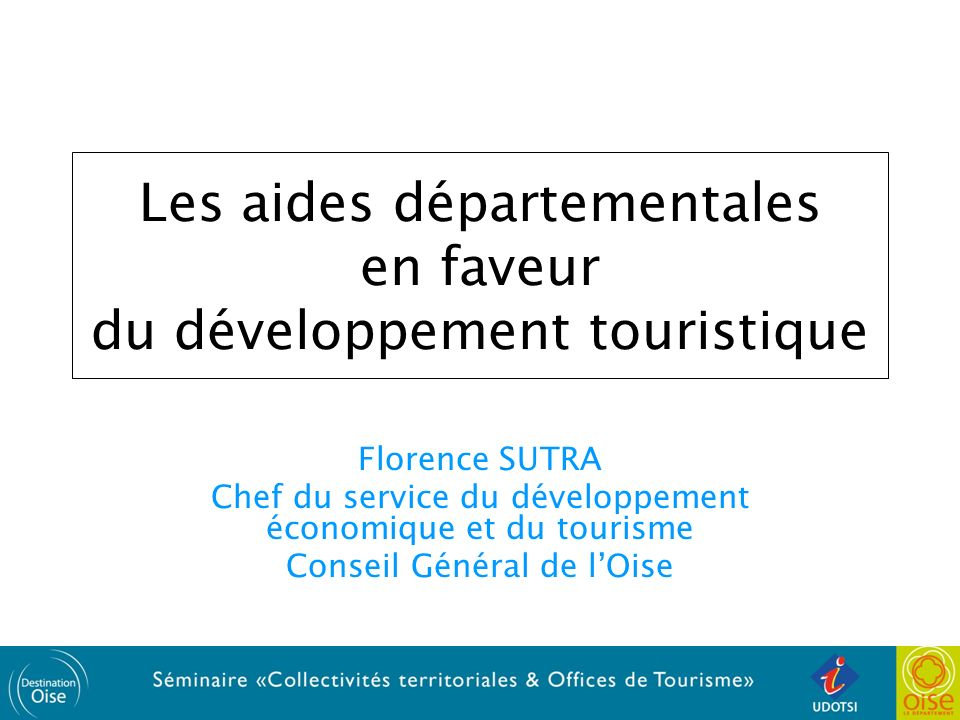 Les aides départementales en faveur du développement touristique
