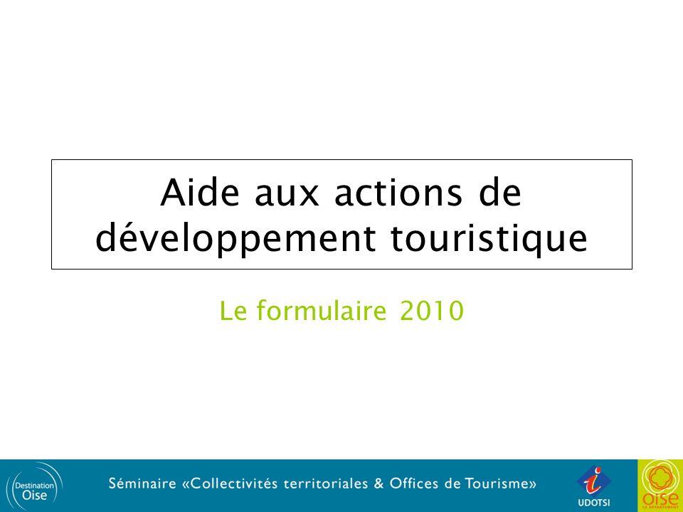 Aide aux actions de développement touristique