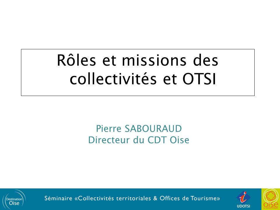 Rôles et missions des collectivités et OTSI