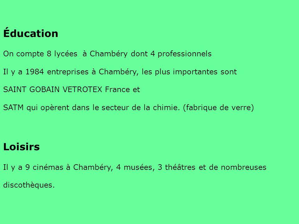 Éducation Loisirs On compte 8 lycées à Chambéry dont 4 professionnels