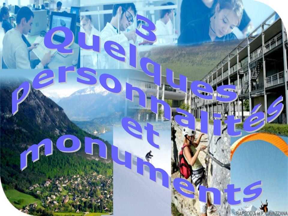 3 Quelques personnalités et monuments