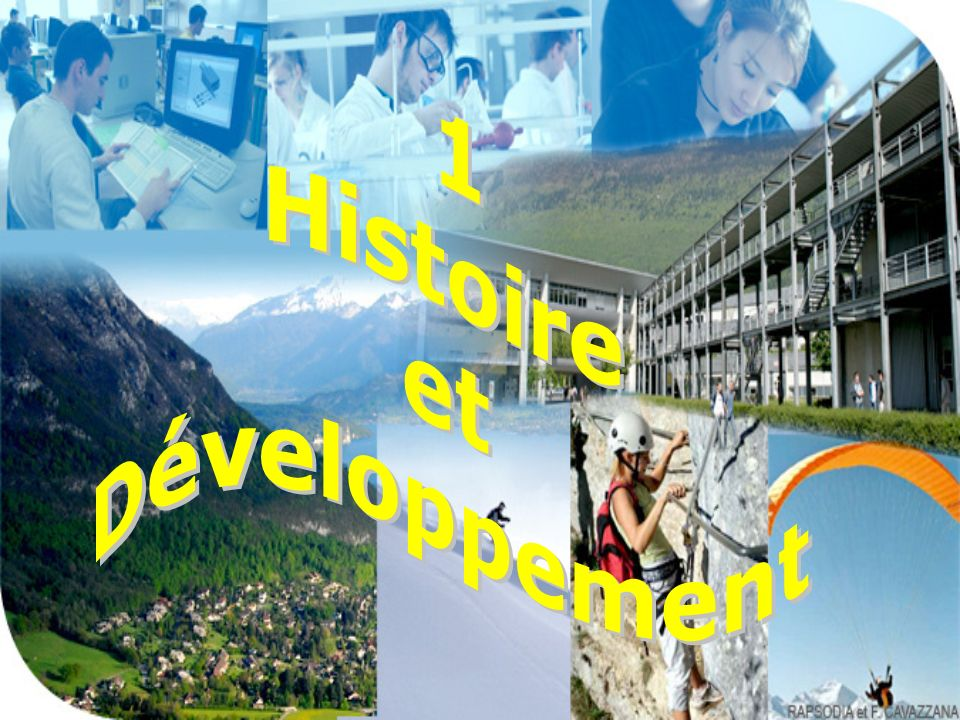 1 Histoire et Développement