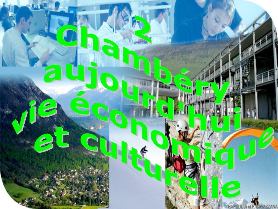 2 Chambéry aujourd hui vie économique et culturelle