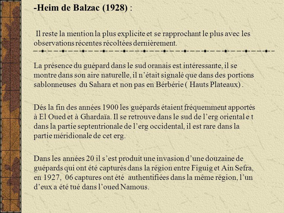 -Heim de Balzac (1928) : Il reste la mention la plus explicite et se rapprochant le plus avec les observations récentes récoltées dernièrement.