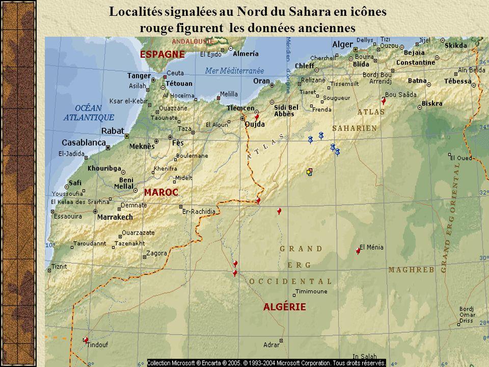 Localités signalées au Nord du Sahara en icônes rouge figurent les données anciennes