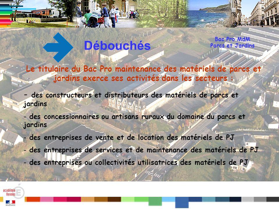 Bac Pro MdM Parcs et Jardins. Débouchés.