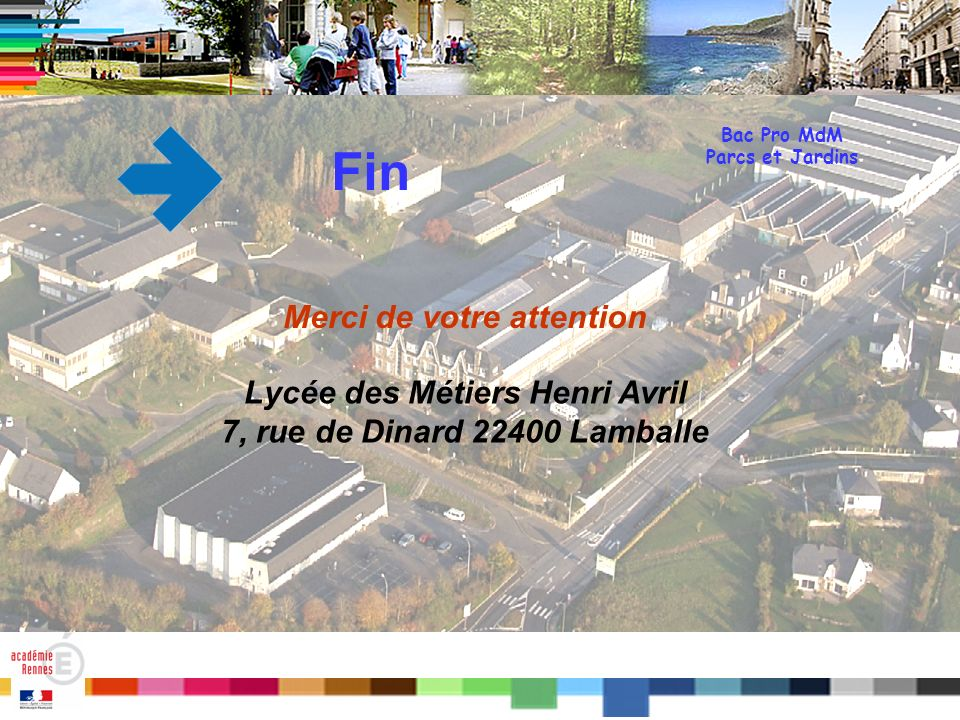 Merci de votre attention Lycée des Métiers Henri Avril