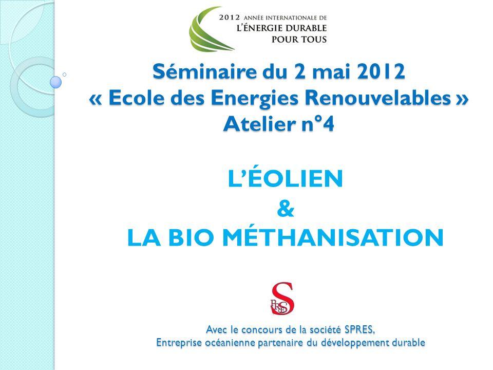 L'ÉOLIEN & LA BIO MÉTHANISATION