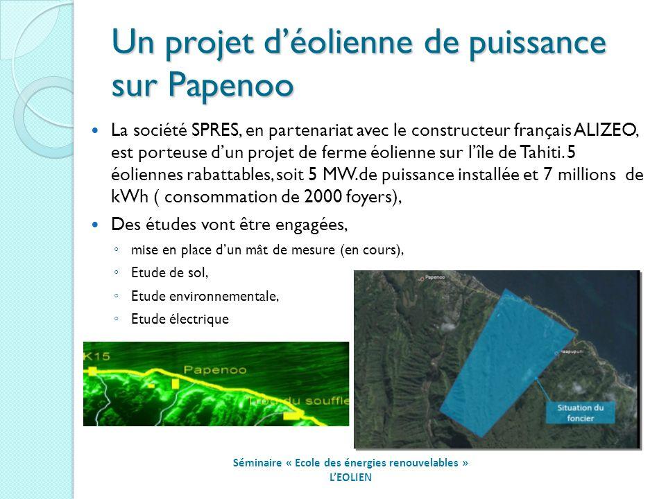 Un projet d'éolienne de puissance sur Papenoo