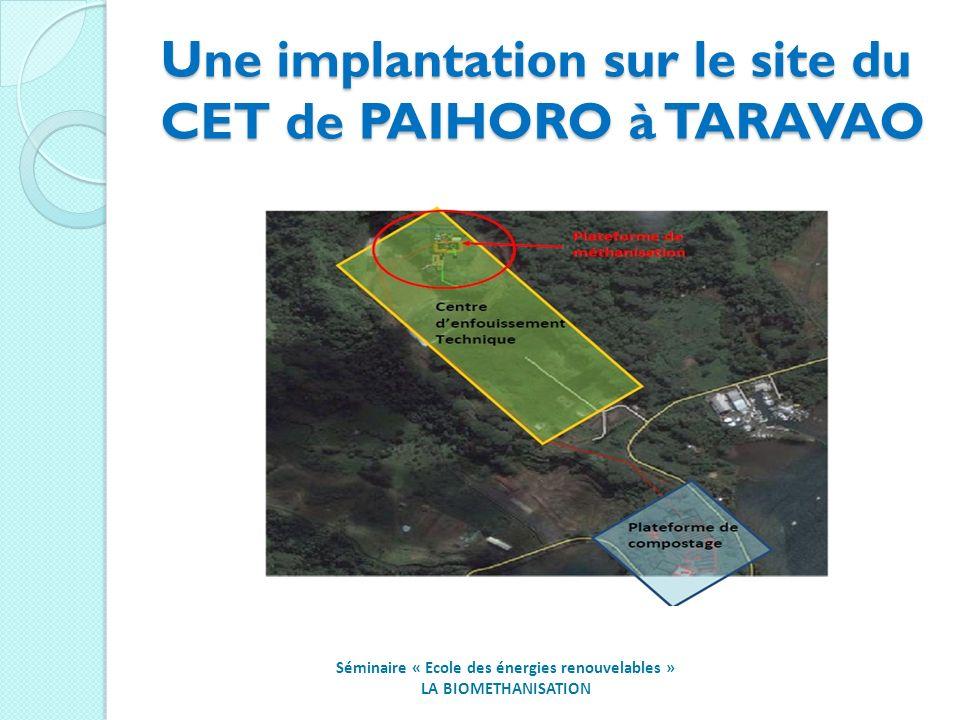 Une implantation sur le site du CET de PAIHORO à TARAVAO