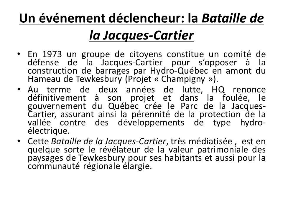 Un événement déclencheur: la Bataille de la Jacques-Cartier