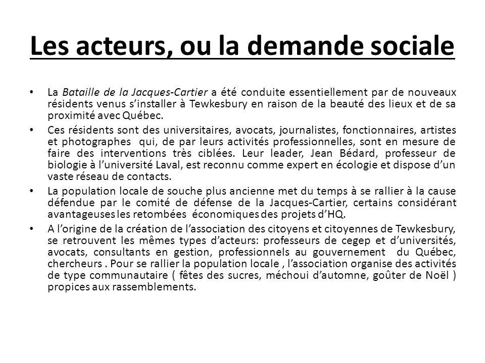 Les acteurs, ou la demande sociale