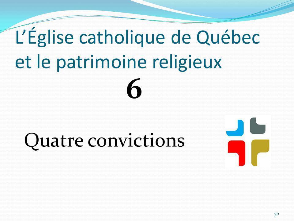 L'Église catholique de Québec et le patrimoine religieux
