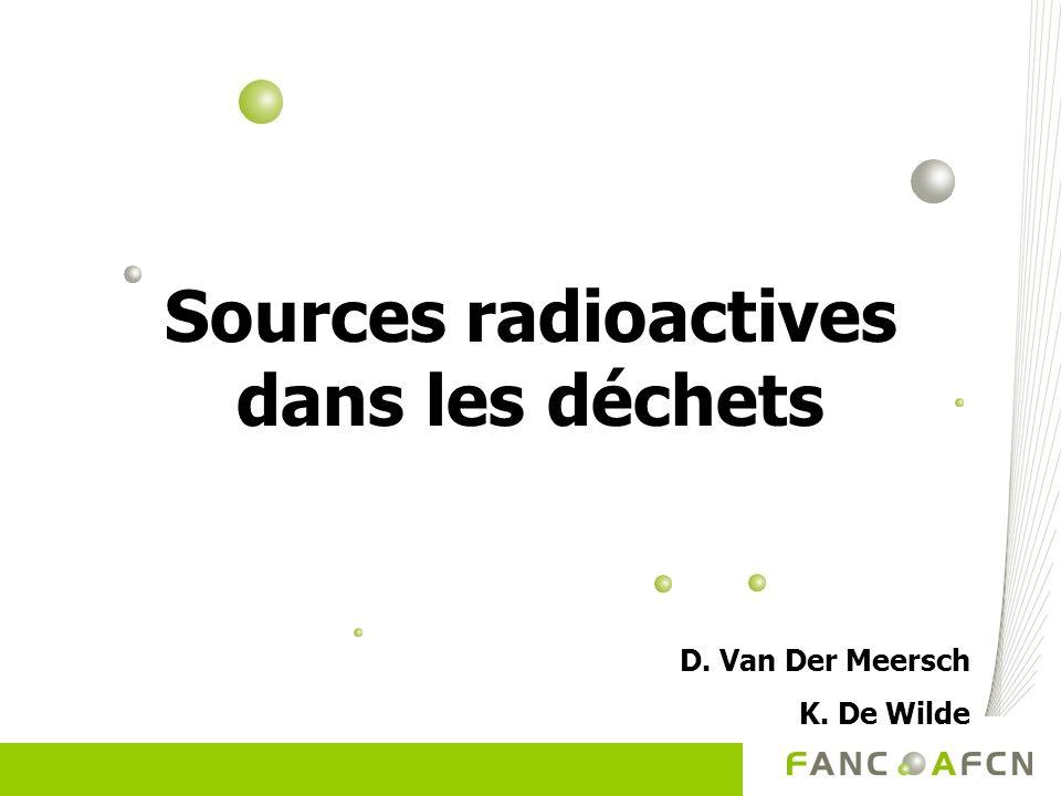 Sources radioactives dans les déchets