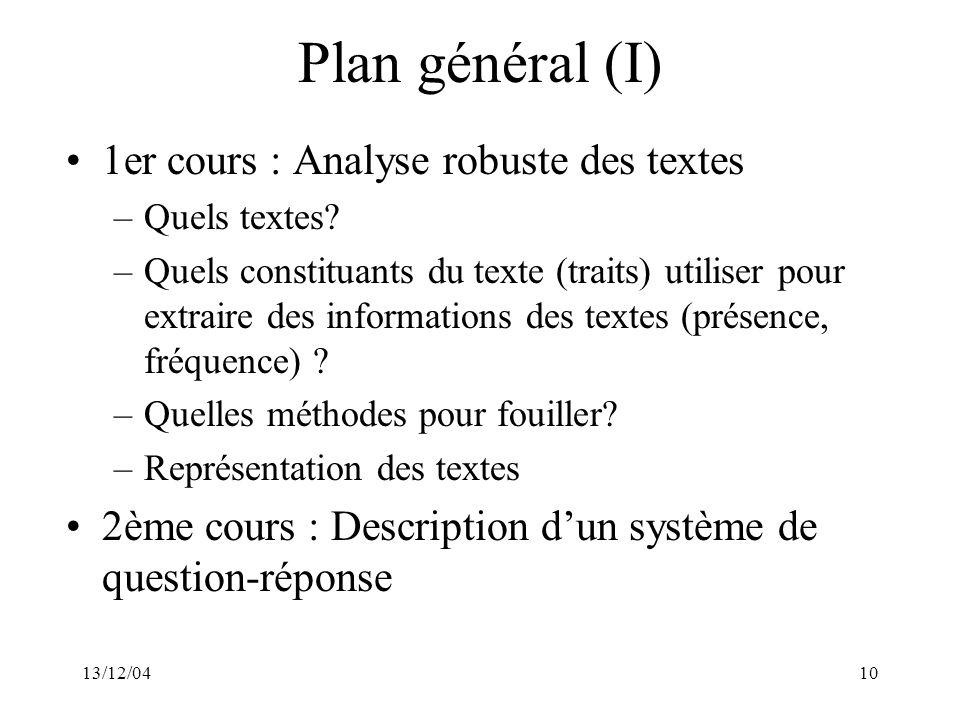 Plan général (I) 1er cours : Analyse robuste des textes
