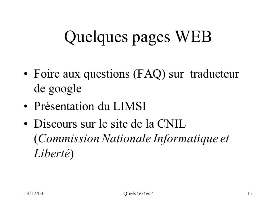 Quelques pages WEB Foire aux questions (FAQ) sur traducteur de google