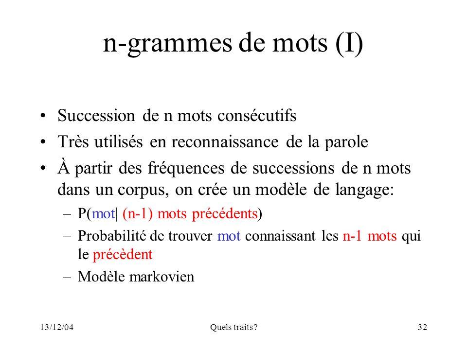 n-grammes de mots (I) Succession de n mots consécutifs