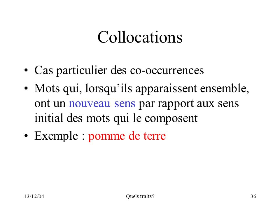 Collocations Cas particulier des co-occurrences