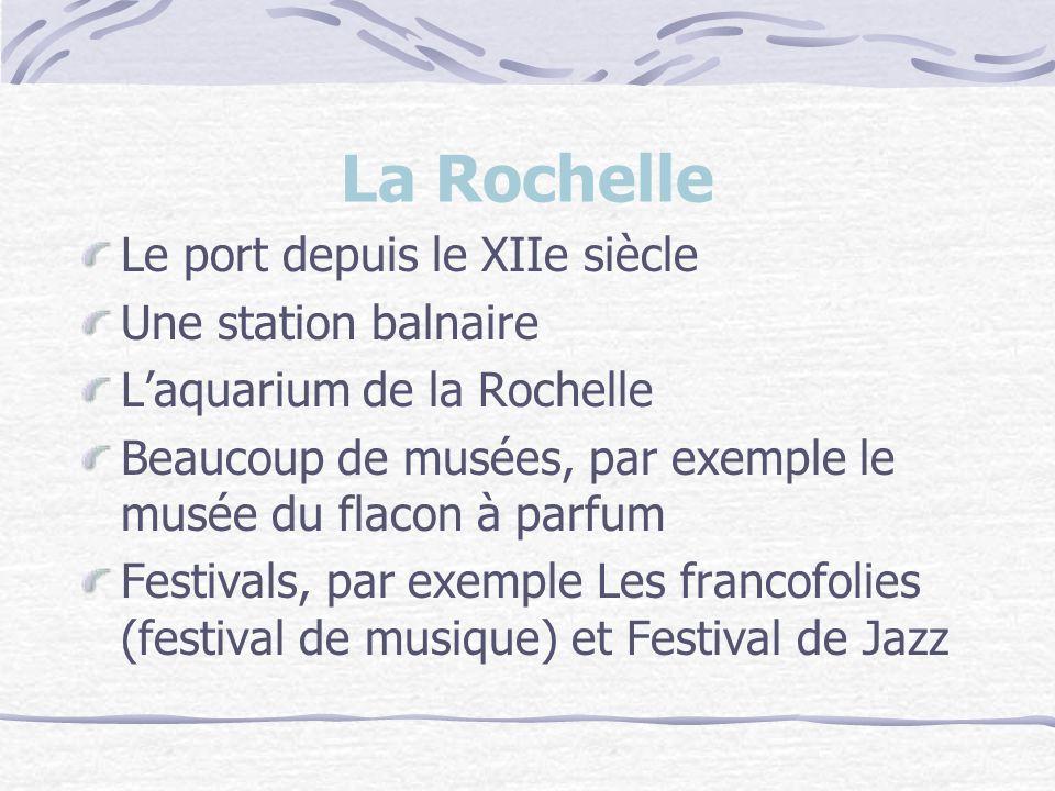 La Rochelle Le port depuis le XIIe siècle Une station balnaire