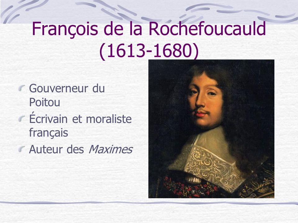 François de la Rochefoucauld (1613-1680)